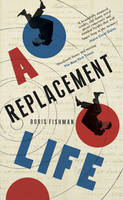 A Replacement Life - signed first...