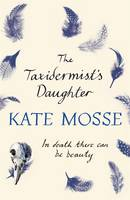 The Taxidermist's Daughter - signed...