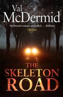 The Skeleton Road - signed copy