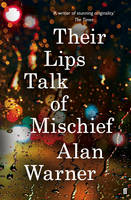 Their Lips Talk of Mischief - signed...