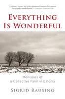 Everything is Wonderful - signed first edition