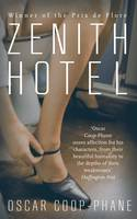 Zenith Hotel - signed first edition