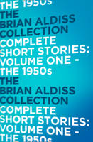Complete Short Stories, Vol.1: 1950s