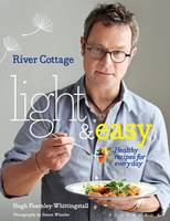 River Cottage Light & Easy - signed...