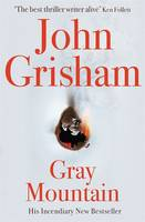 Gray Mountain - signed first edition
