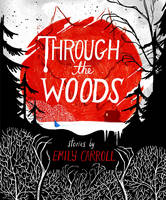Through the Woods - signed first edition