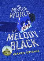 The Mirror World of Melody Black -...