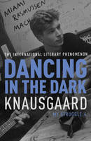 Dancing in the Dark - signed first...