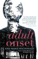 Adult Onset - signed first edition
