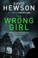 The Wrong Girl - signed first edition