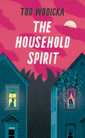 The Household Spirit - signed first...