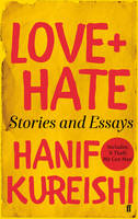 Love + Hate: Stories and Essays -...