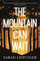 The Mountain Can Wait - signed first...