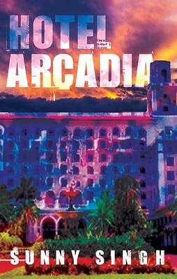 Hotel Arcadia - signed first edition