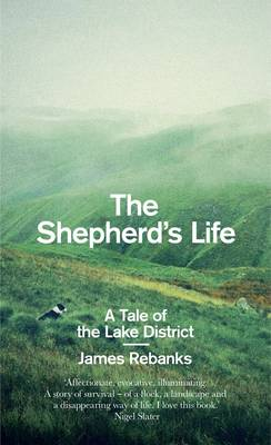 The Shepherd's Life - signed first...