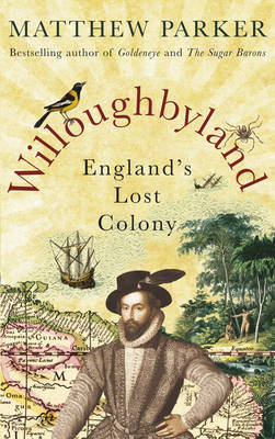 Willoughbyland: England's Lost Colony...