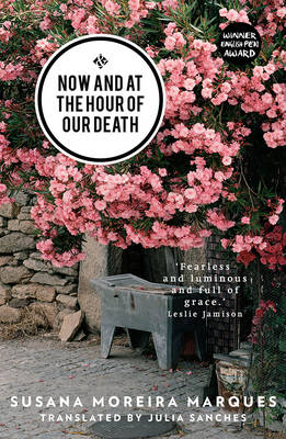 Now and at the Hour of Our Death -...