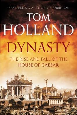 Dynasty: The Rise and Fall of the...