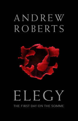 Elegy: The First Day on the Somme -...