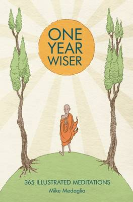 One Year Wiser: 365 Illustrated...