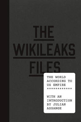 The WikiLeaks Files - signed first...