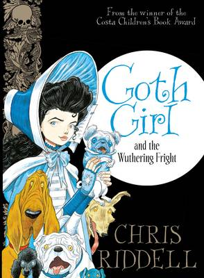 Goth Girl and the Wuthering Fright -...