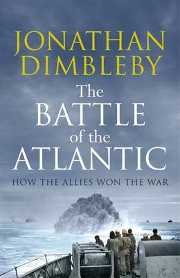 The Battle of the Atlantic - signed copy