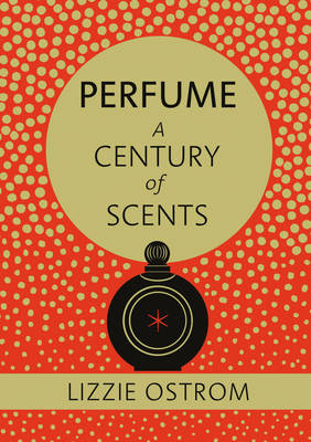 Perfume: A Century of Scents - signed...