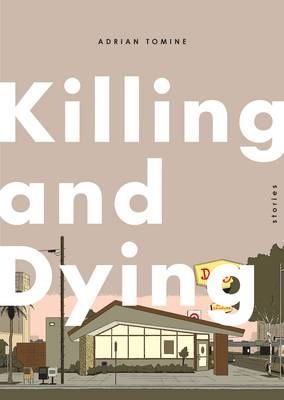Killing and Dying - signed copy