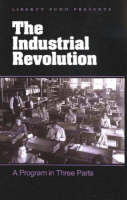 Industrial Revolution: A Program in...