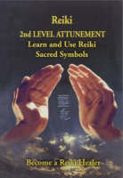 Reiki - 2nd Level Attunement: Become ...