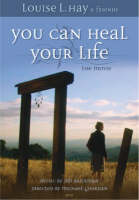You Can Heal Your Life: The Movie:...