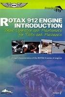 ROTAX 912 Engine Introduction: Basic...