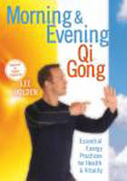 Morning and Evening QI Gong: ...