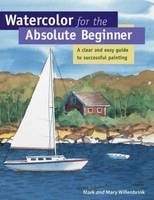 Watercolor for the Absolute Beginner...