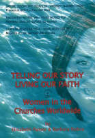 Telling Our Story, Living Our Faith:...