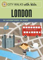 City Walks with Kids: London: 50...