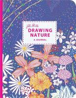 Drawing Nature Journal: A Journal by...