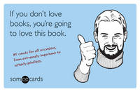If You Don't Love Books, You're Going...