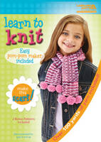 Learn to Knit [With 7 Knitting...