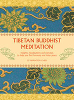 The Tibetan Buddhist Meditation Deck:...