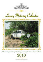 Luxury Motoring Calendar 2010: 2010