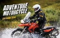 Adventure Motorcycle Calendar 2014