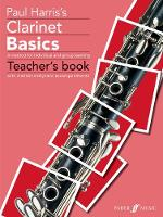 Clarinet Basics: Teacher's Book