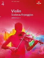 Violin Scales & Arpeggios Grade 4