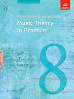 Music Theory in Practice: Grade 8