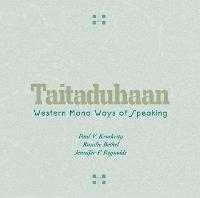 Taitaduhaan: Western Mono Ways of Speaking