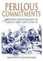 Perilous Commitments: Britain's...