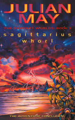 Sagittarius Whorl: The Rampart Worlds: Book 3