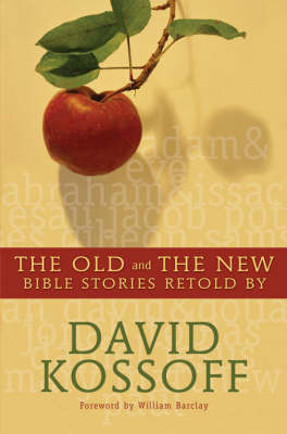 Old and the New: Bible Stories Retold